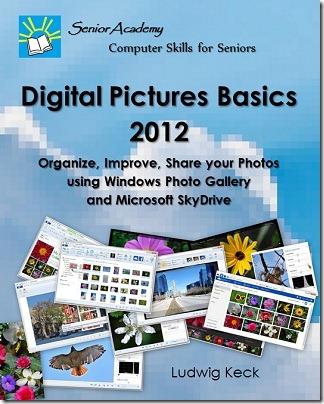 Digital Pictures Basics - 2012